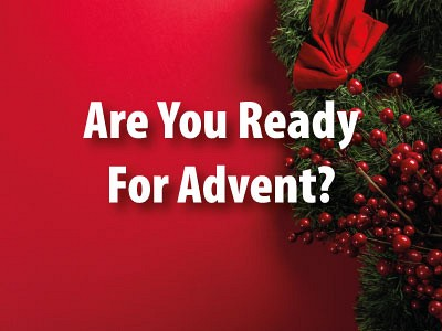 Are You Ready For Advent?